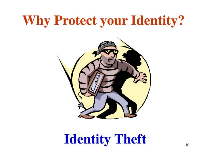 Why Protect your Identity?