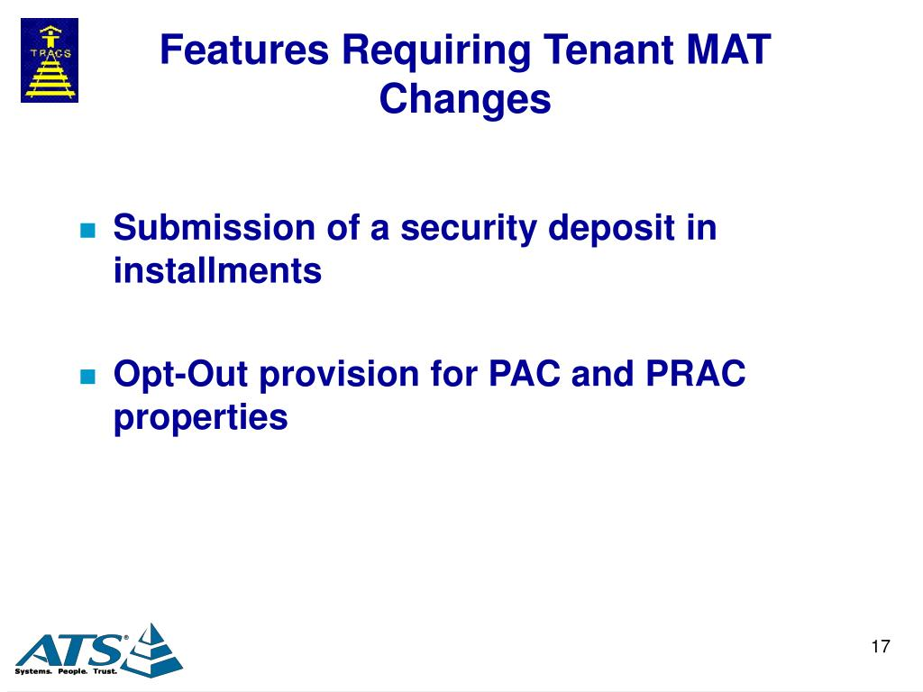 Features Requiring Tenant MAT Changes