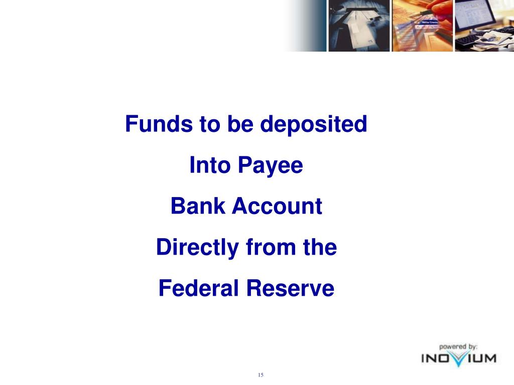 Funds to be deposited