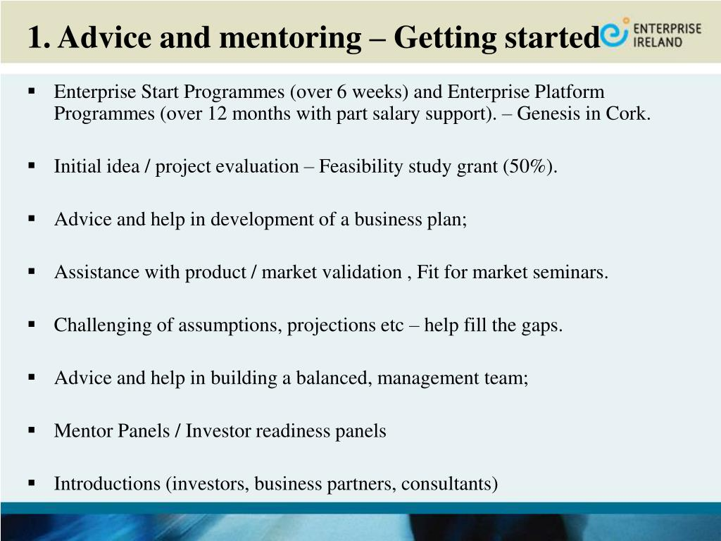 1. Advice and mentoring – Getting started