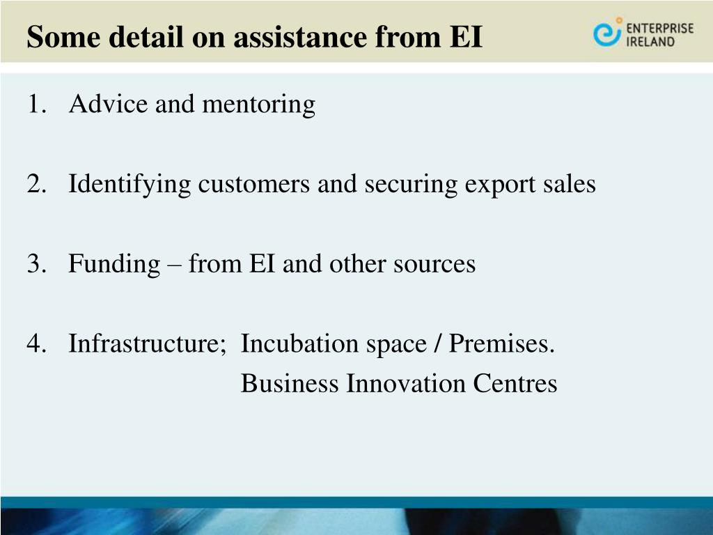 Some detail on assistance from EI