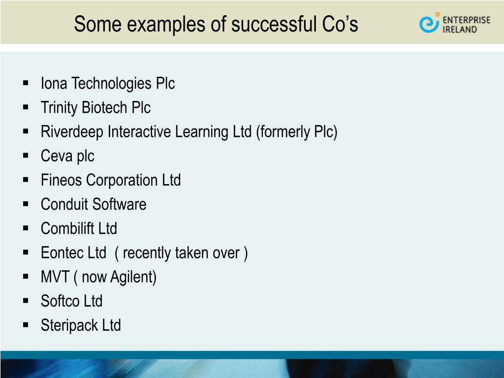 Some examples of successful Co's