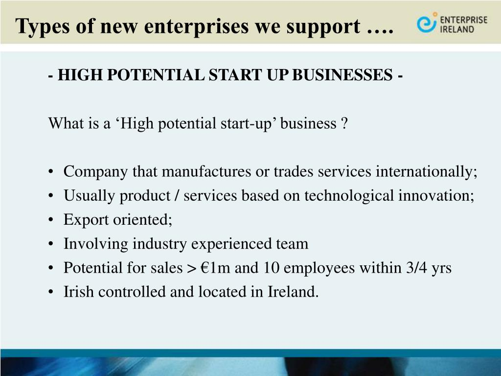 Types of new enterprises we support ….