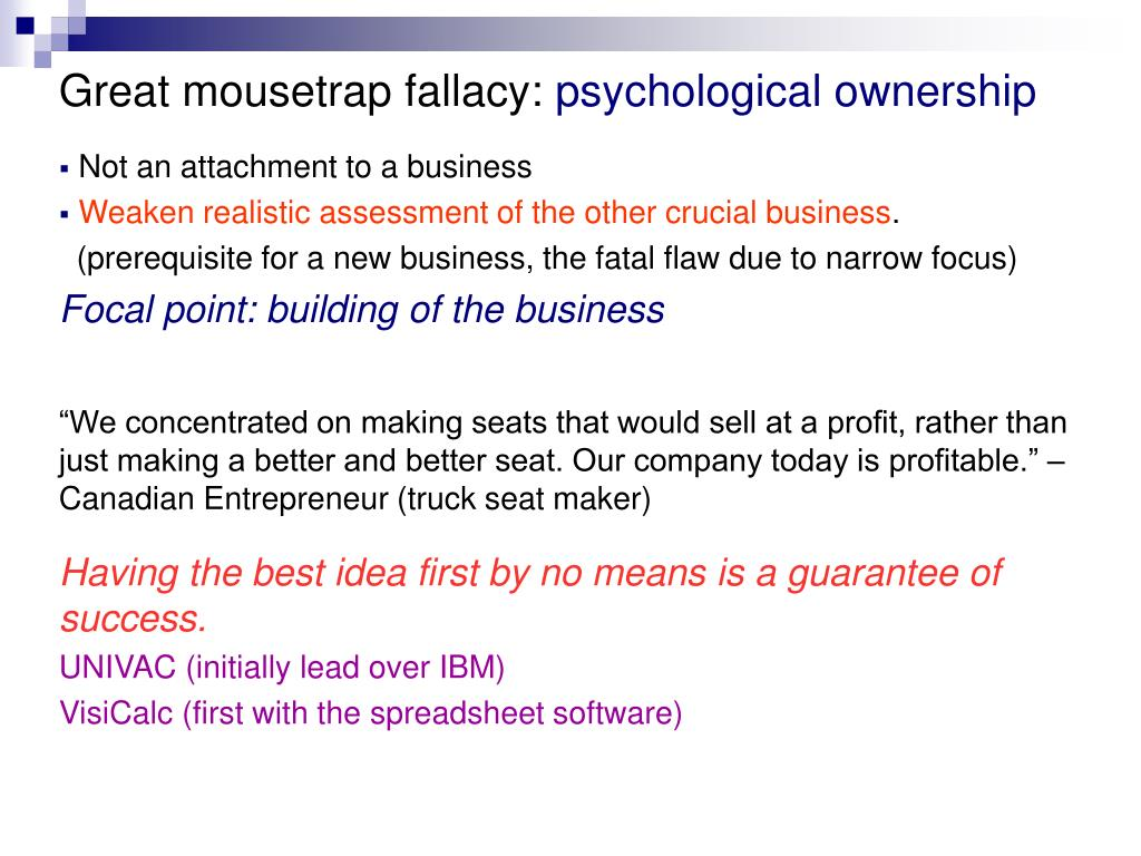 Great mousetrap fallacy: