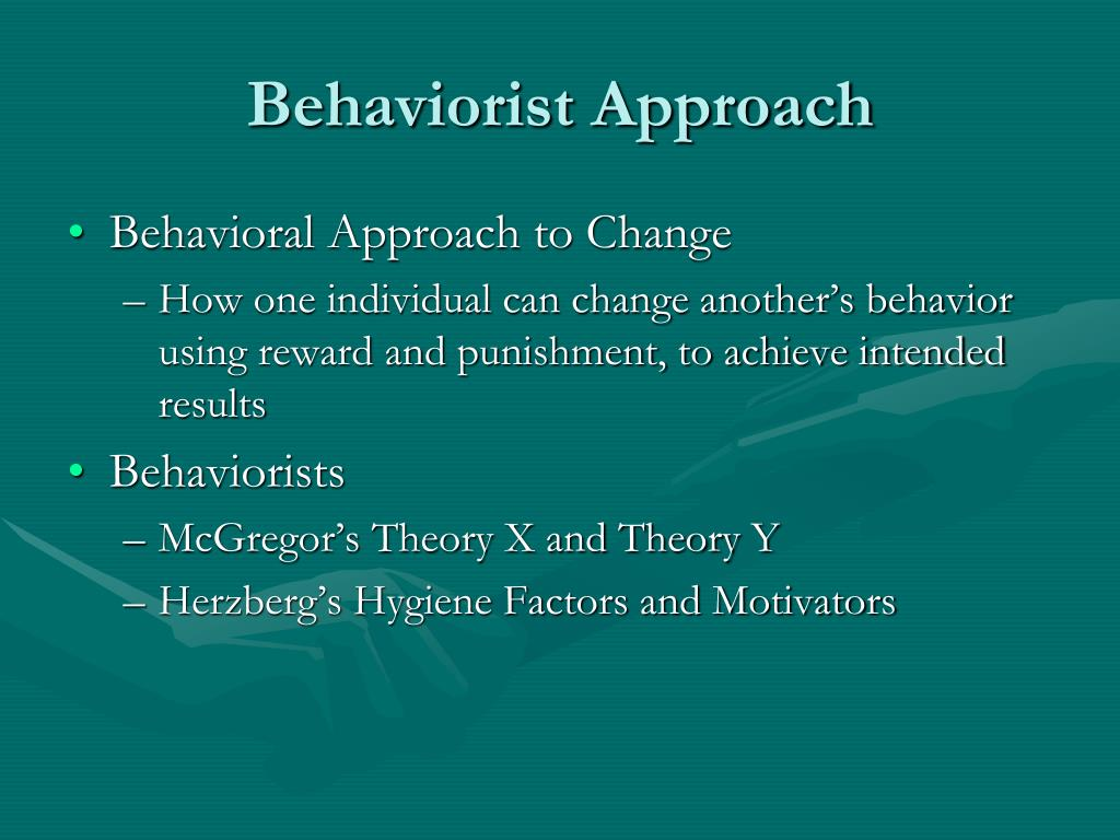 Behaviorist Approach