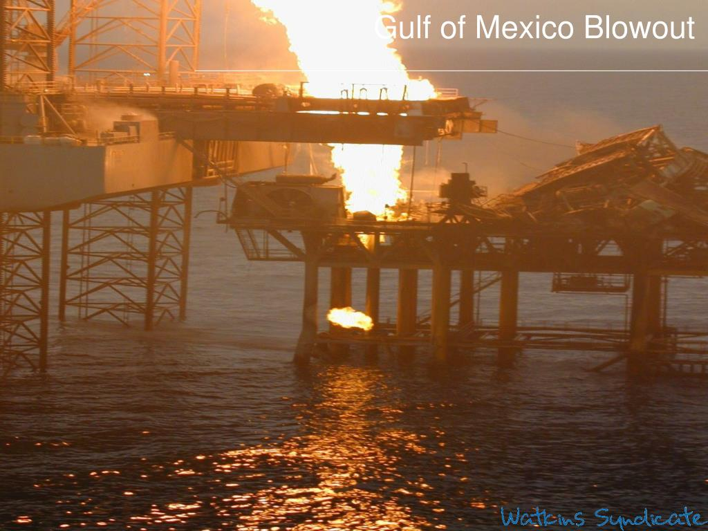 Gulf of Mexico Blowout