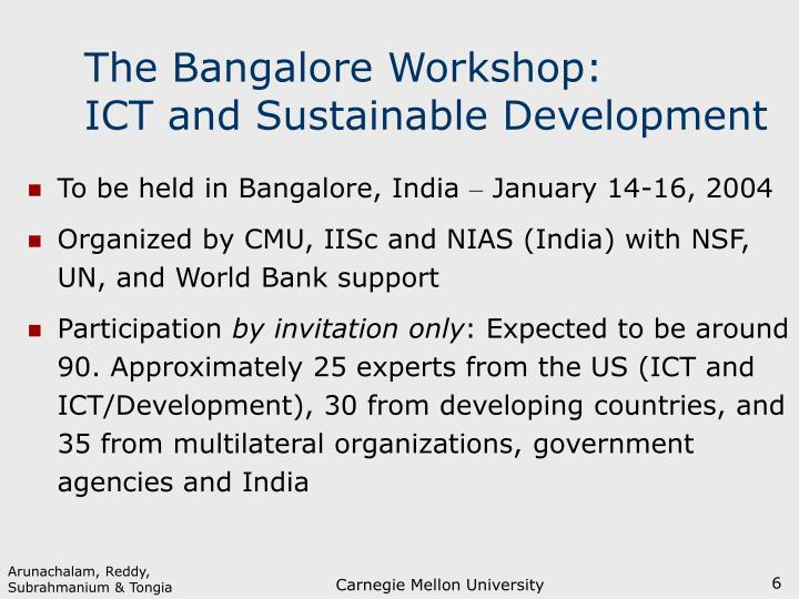 The Bangalore Workshop: