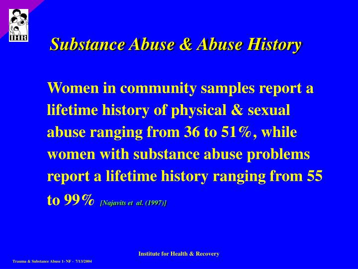 Substance Abuse & Abuse History