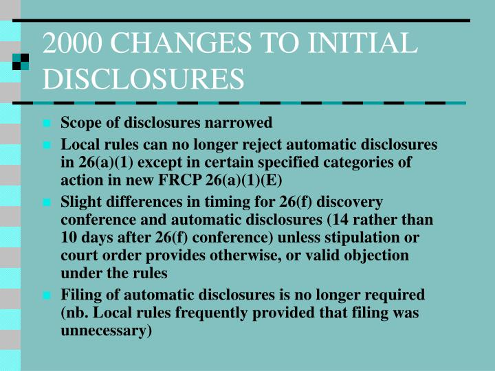 2000 CHANGES TO INITIAL DISCLOSURES