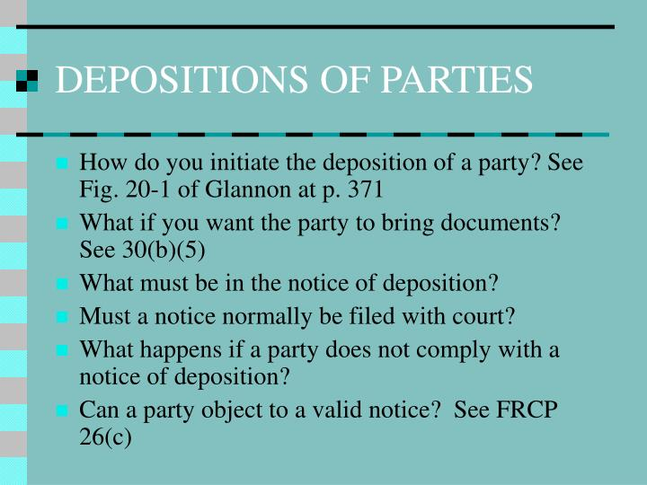 DEPOSITIONS OF PARTIES
