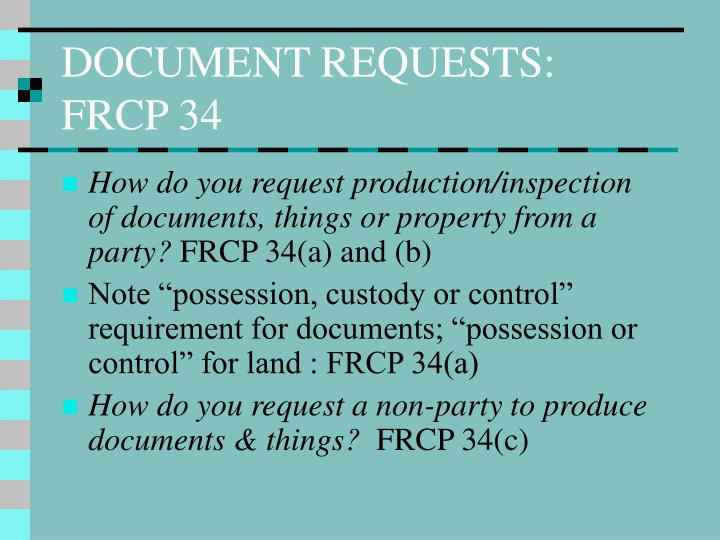 DOCUMENT REQUESTS: FRCP 34