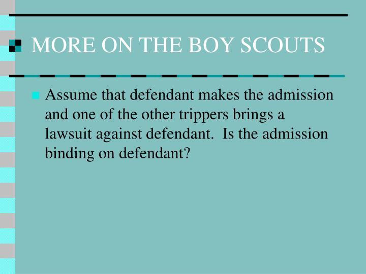 MORE ON THE BOY SCOUTS