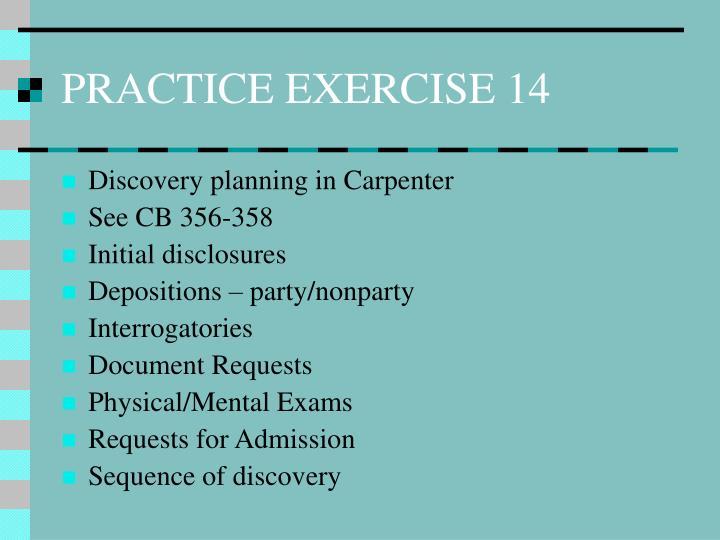 PRACTICE EXERCISE 14