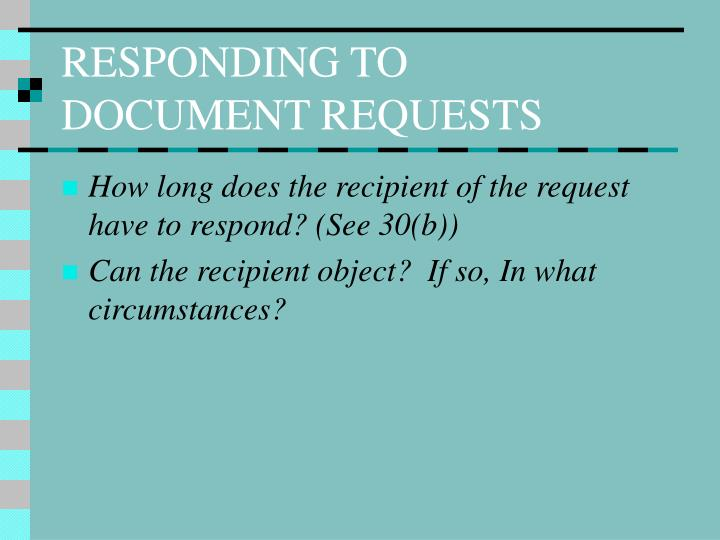 RESPONDING TO DOCUMENT REQUESTS