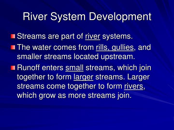 River System Development
