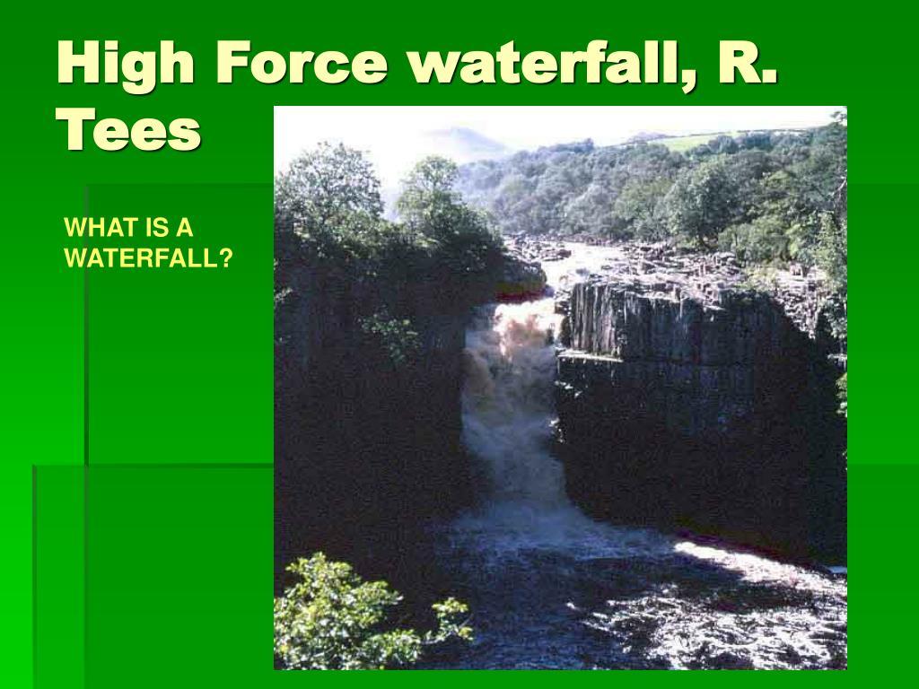 High Force waterfall, R. Tees