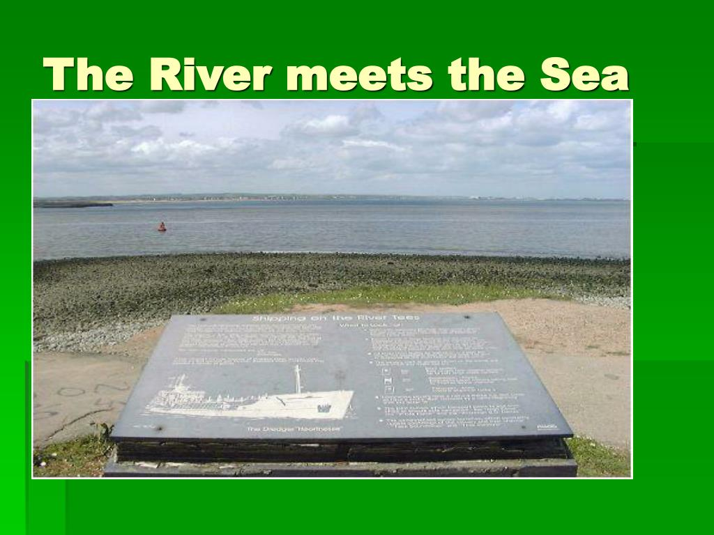 The River meets the Sea