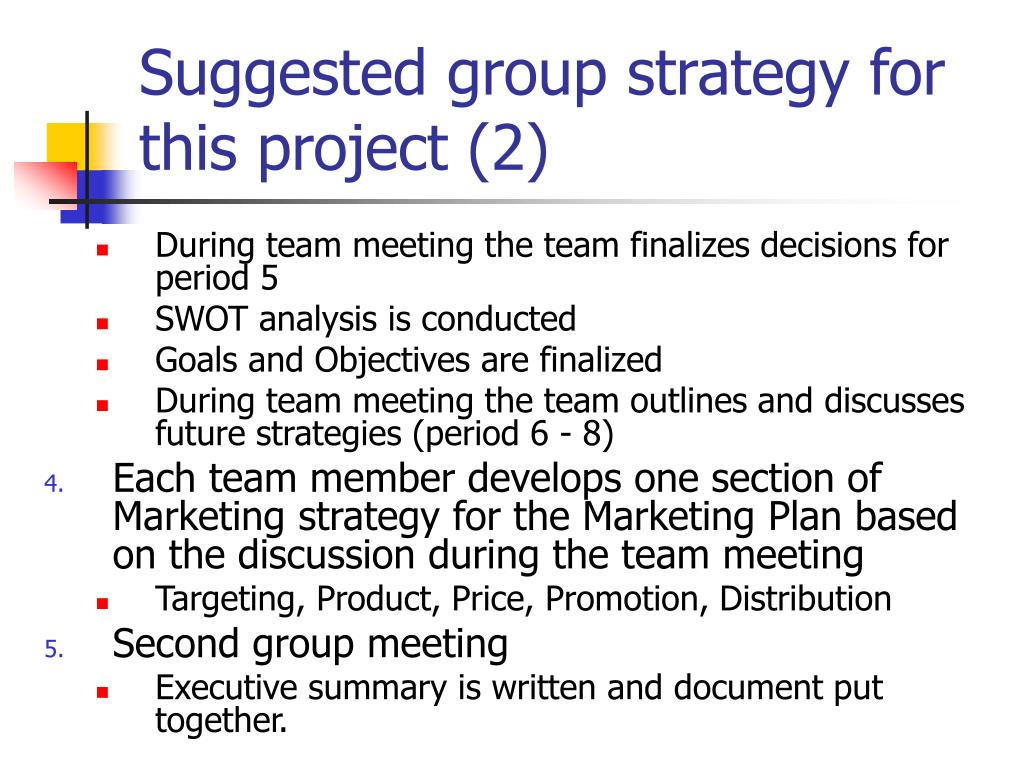 Suggested group strategy for this project (2)