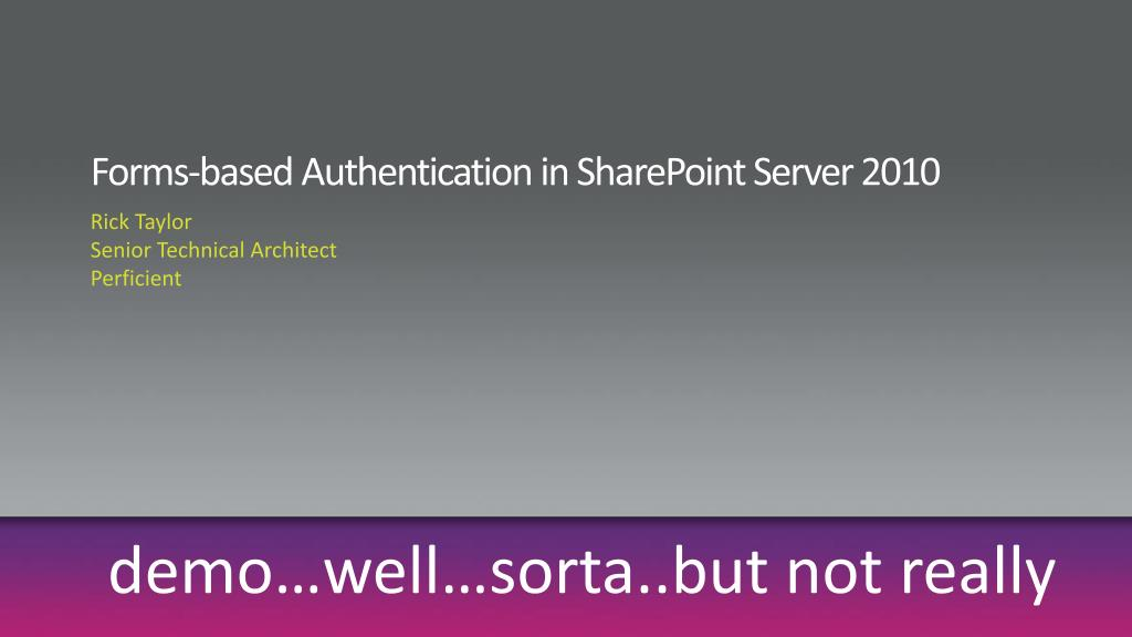 Forms-based Authentication in SharePoint Server 2010