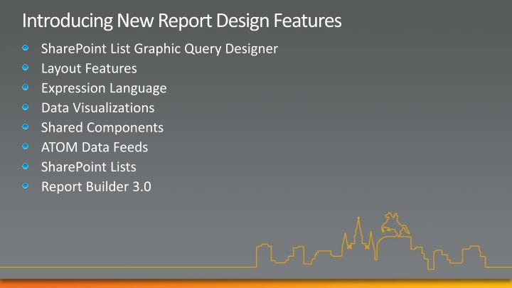 Introducing New Report Design Features