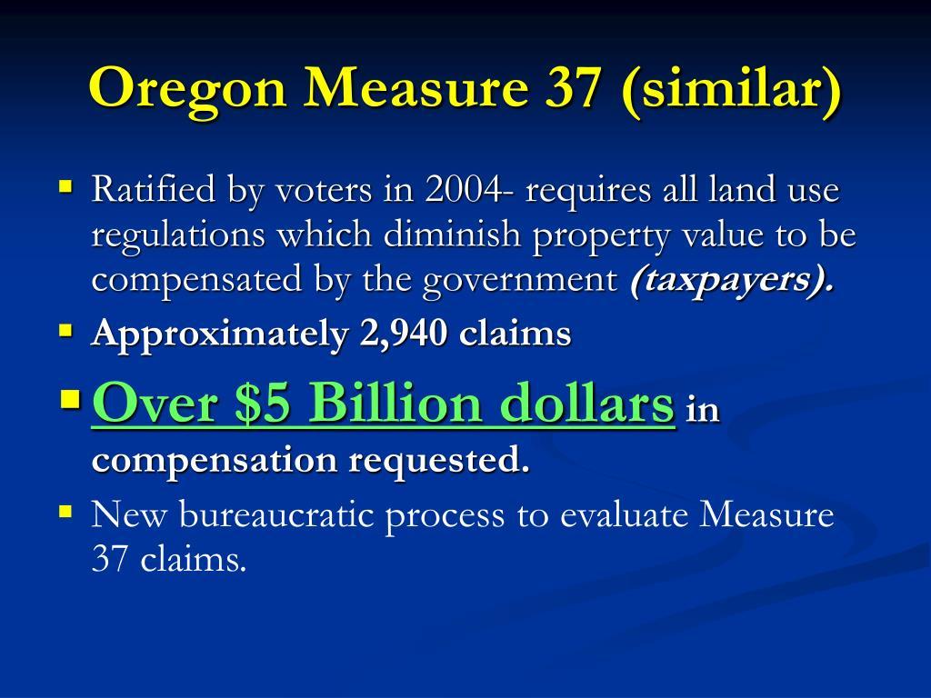 Oregon Measure 37 (similar)