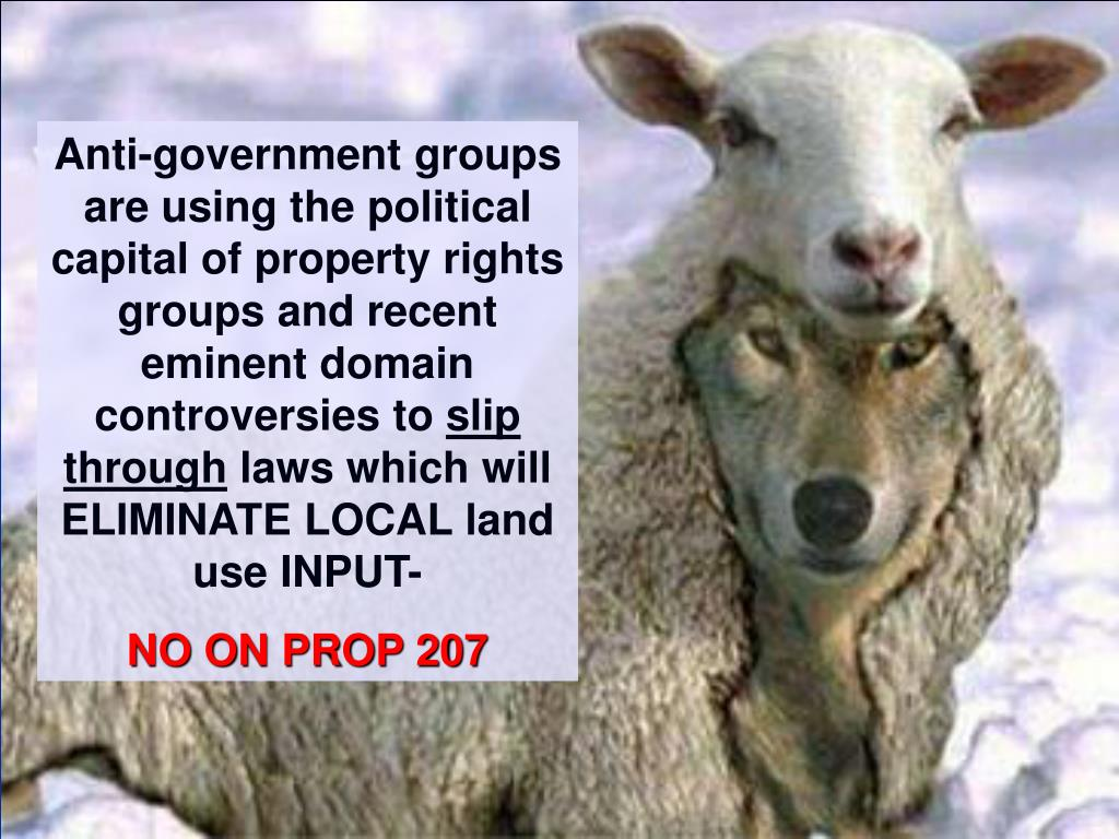 Anti-government groups are using the political capital of property rights groups and recent eminent domain controversies to