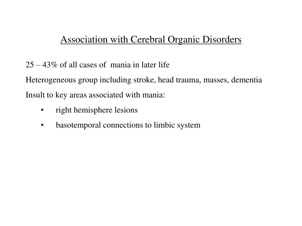 Association with Cerebral Organic Disorders