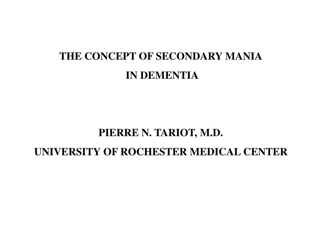 THE CONCEPT OF SECONDARY MANIA
