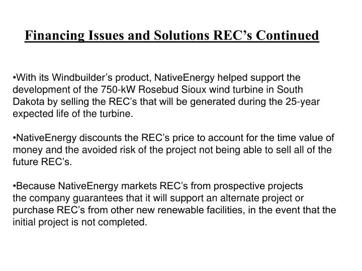 Financing Issues and Solutions REC's Continued