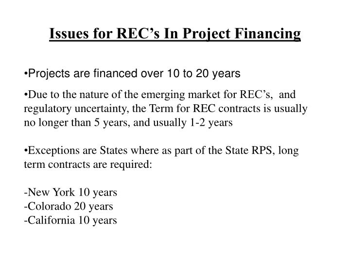 Issues for REC's In Project Financing