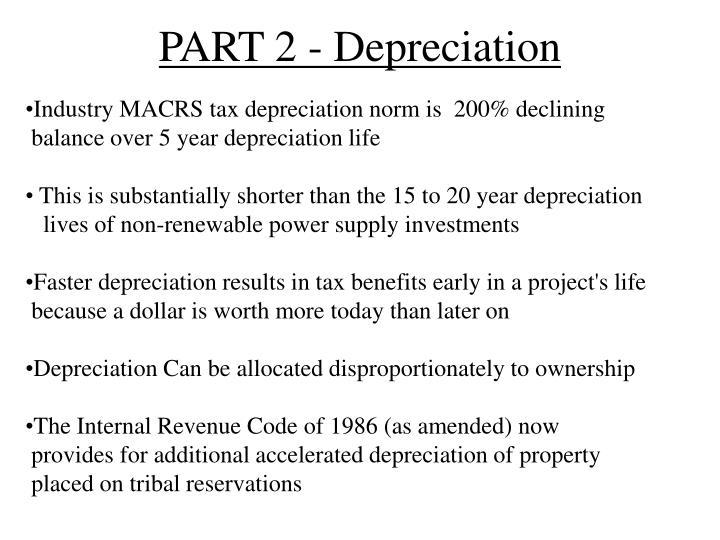 PART 2 - Depreciation