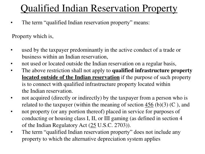Qualified Indian Reservation Property