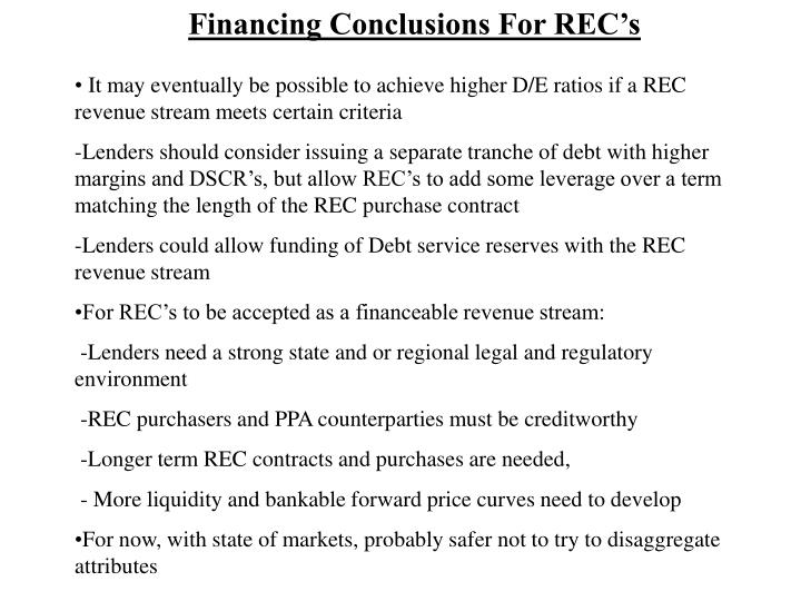 Financing Conclusions For REC's