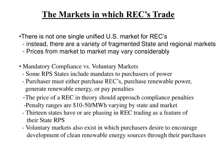The Markets in which REC's Trade
