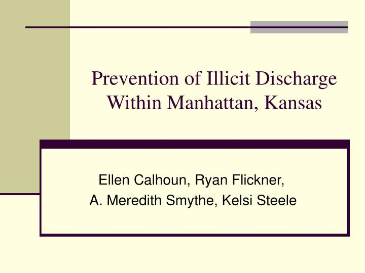 Prevention of illicit discharge within manhattan kansas