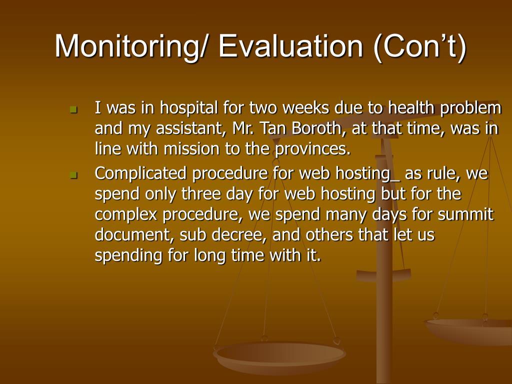 Monitoring/ Evaluation (Con't)