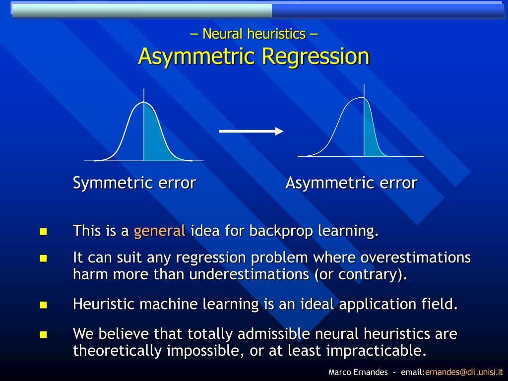 – Neural heuristics –