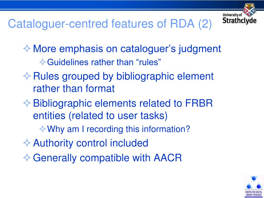 Cataloguer-centred features of RDA (2)