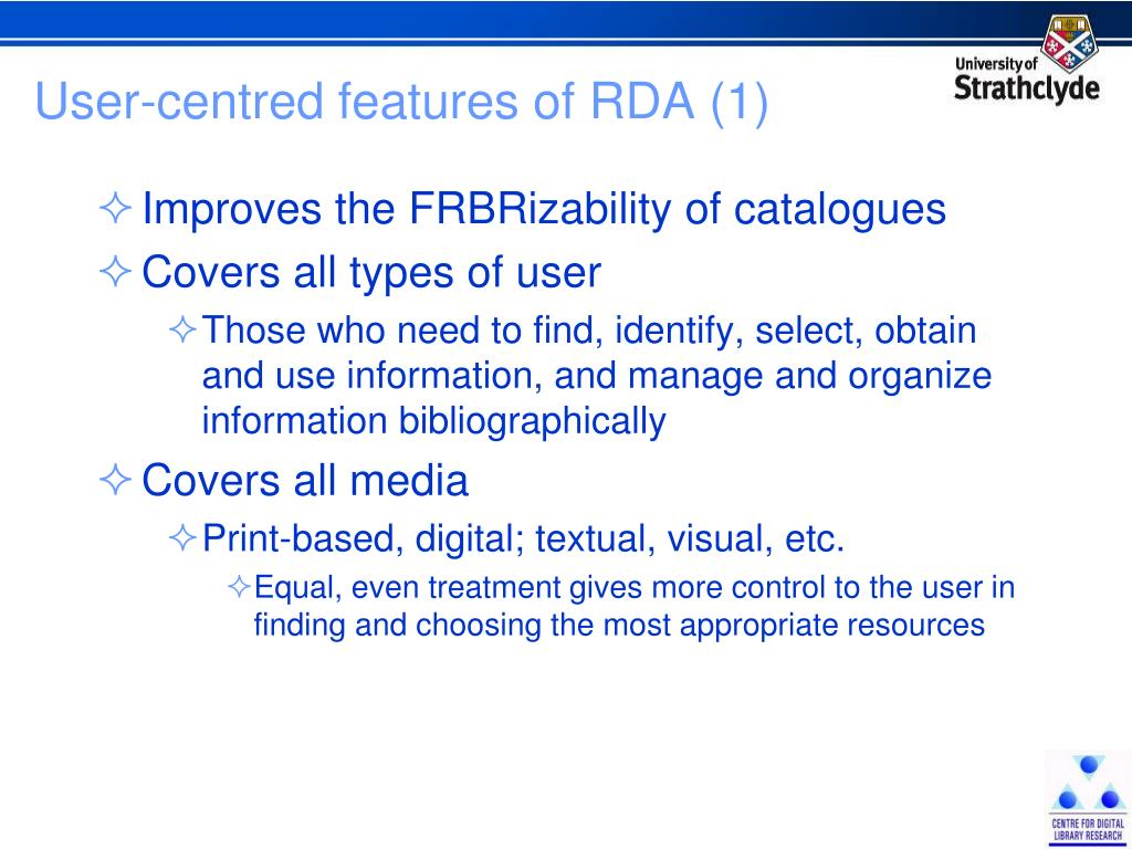 User-centred features of RDA (1)