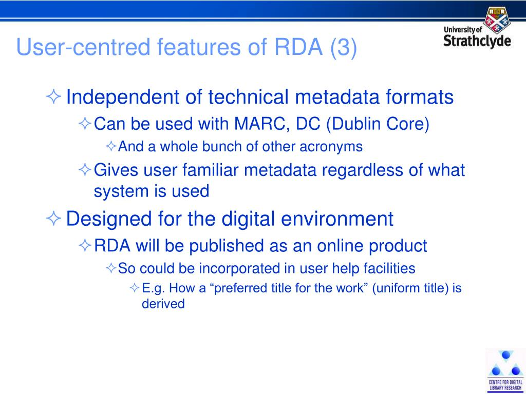 User-centred features of RDA (3)