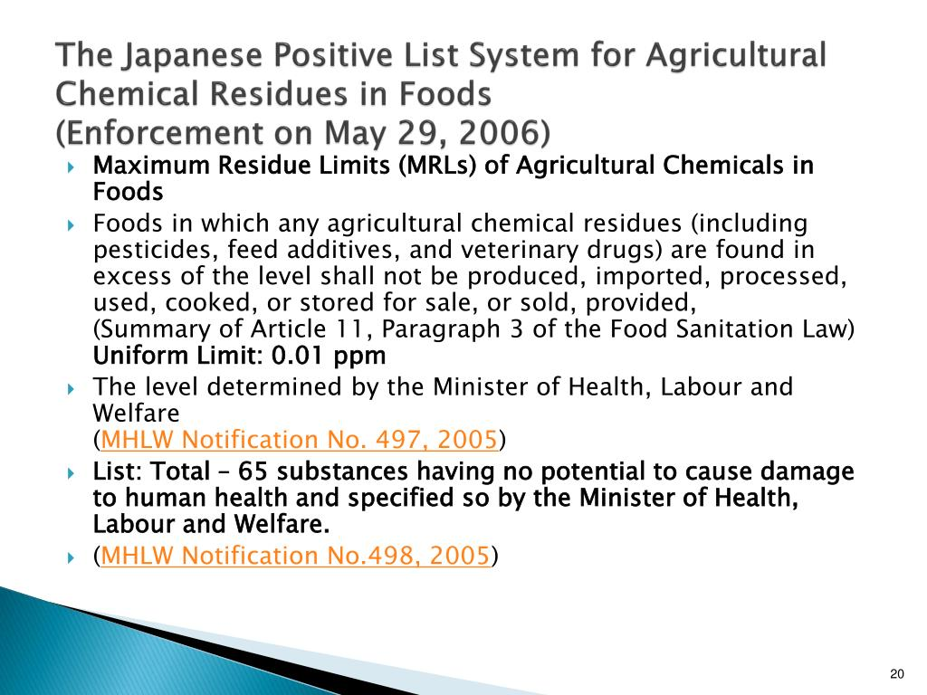 The Japanese Positive List System for Agricultural Chemical Residues in Foods