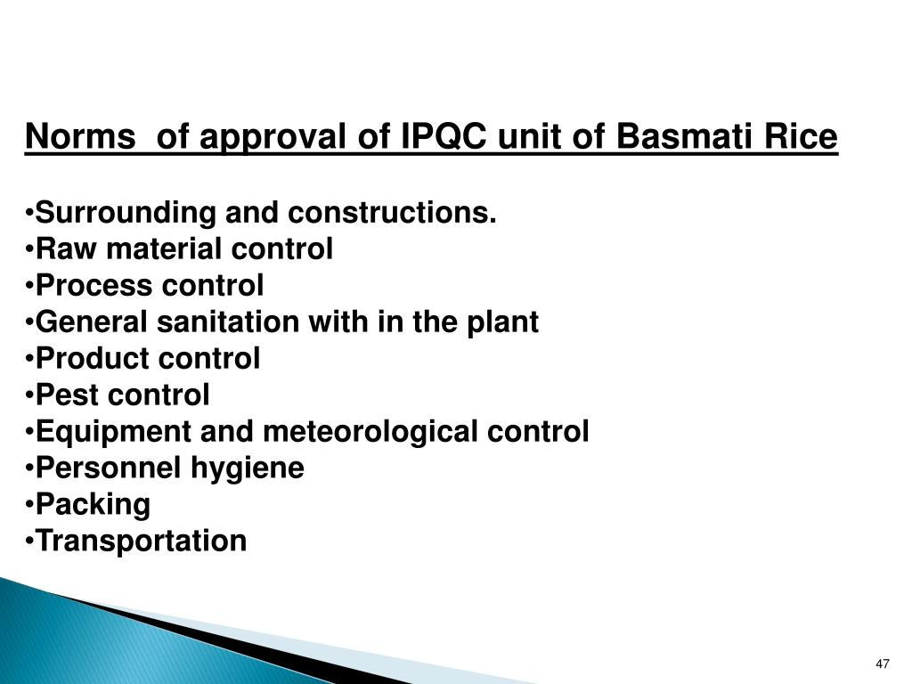 Norms  of approval of IPQC unit of Basmati Rice