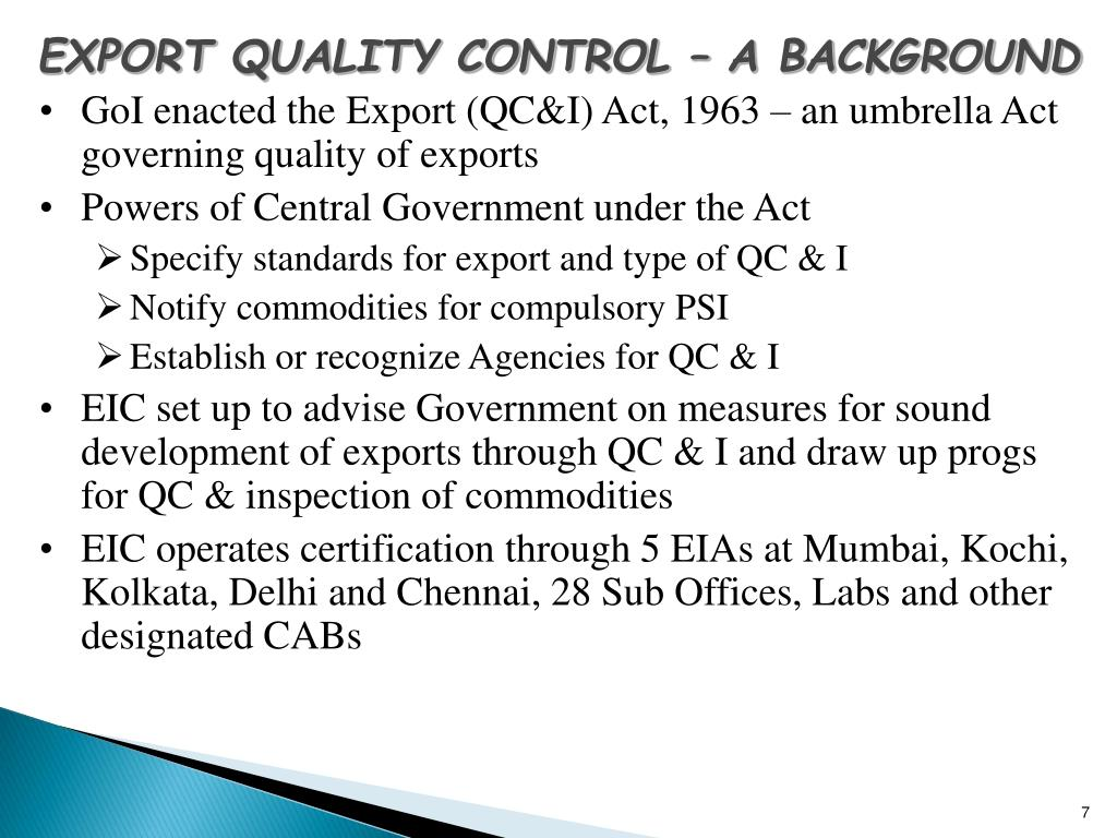 EXPORT QUALITY CONTROL – A BACKGROUND