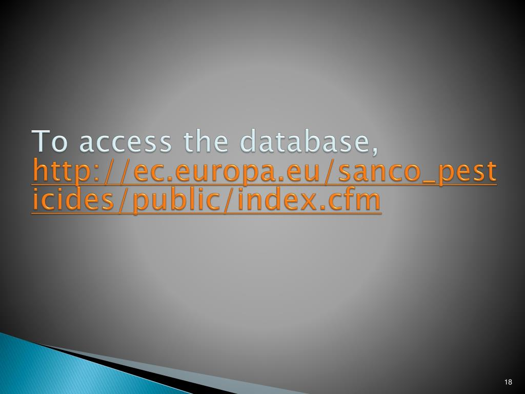 To access the database,
