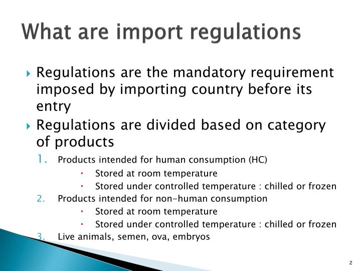 What are import regulations