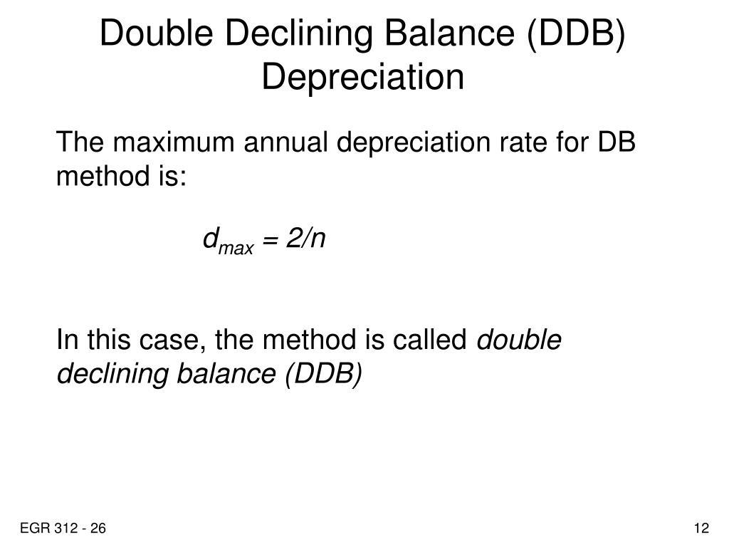Double Declining Balance (DDB) Depreciation