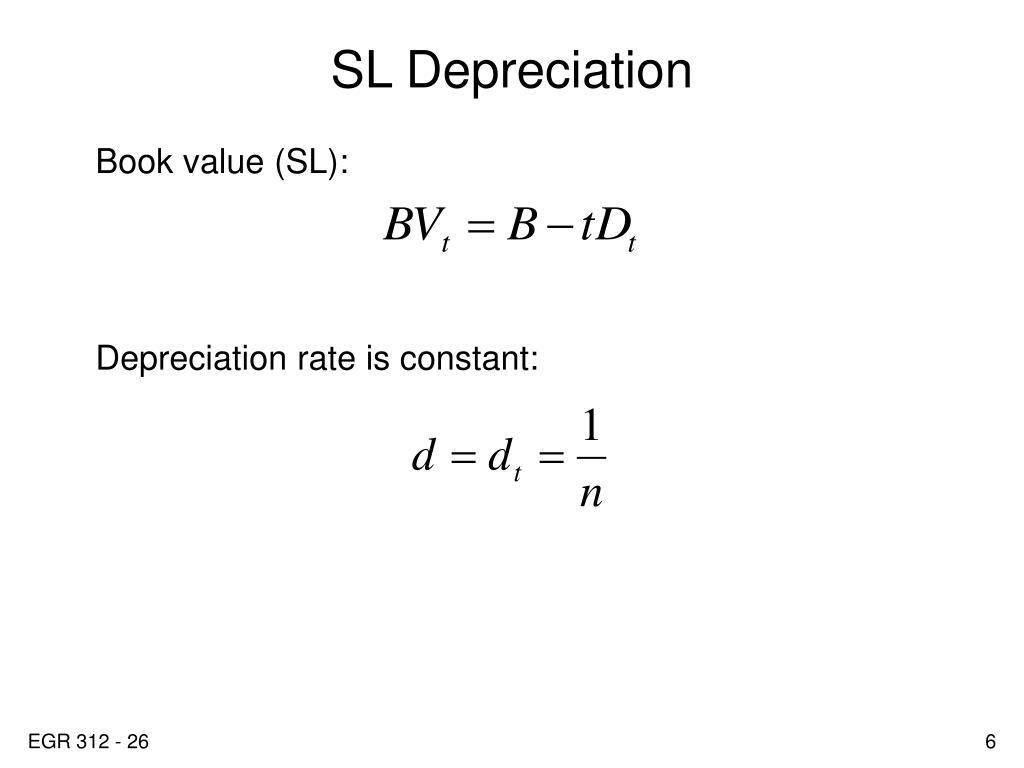 SL Depreciation