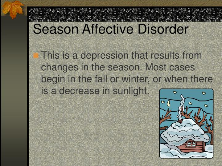 Season Affective Disorder