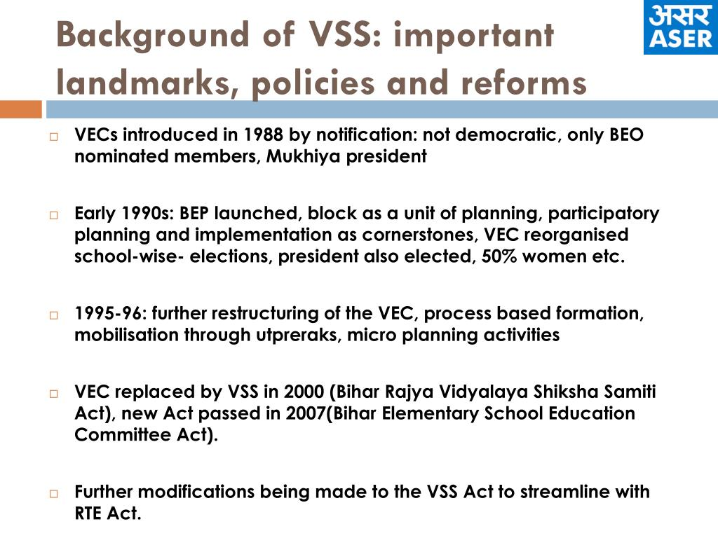 Background of VSS: important landmarks, policies and reforms