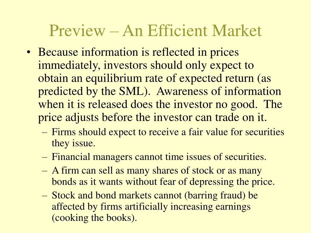 Preview – An Efficient Market